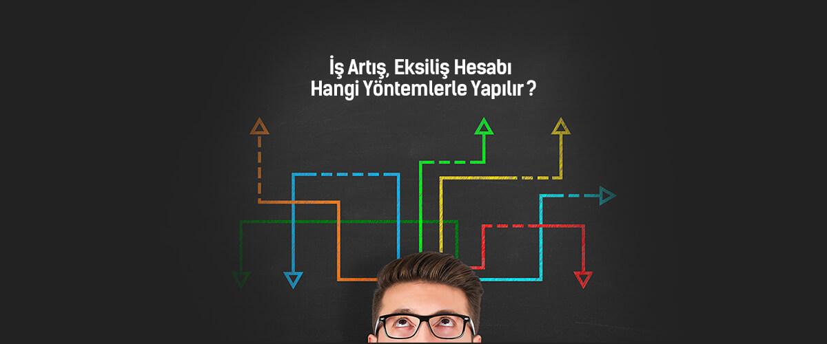 is-artis-eksilis-hangi-yontemlerle-yapilir-hakedis.org-1220x500-banner